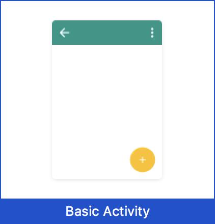 プロジェクトをBasicActivityで新規作成するテンプレート